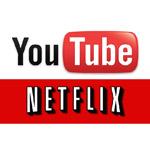 YouTube and Netflix