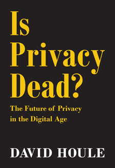 Is Privacy Dead