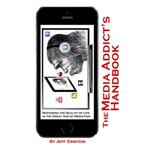 Media Addict's Handbook