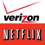 Verizon and Netflix
